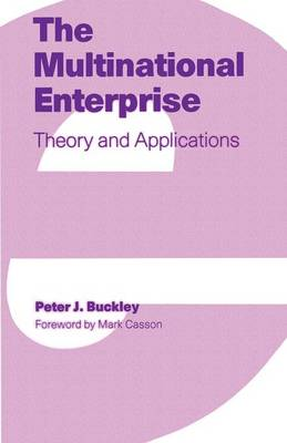 The Multinational Enterprise: Theory and Applications (Paperback)