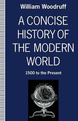 A Concise History of the Modern World: 1500 to the Present (Paperback)
