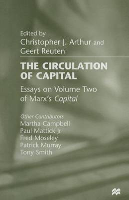 The Circulation of Capital: Essays on Volume Two of Marx's Capital (Paperback)