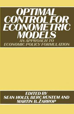 Optimal Control for Econometric Models: An Approach to Economic Policy Formulation (Paperback)