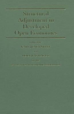 Structural Adjustment in Developed Open Economies - International Economic Association Series (Paperback)