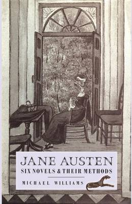 Jane Austen: Six Novels and their Methods (Paperback)