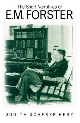 The Short Narratives of E. M. Forster (Paperback)