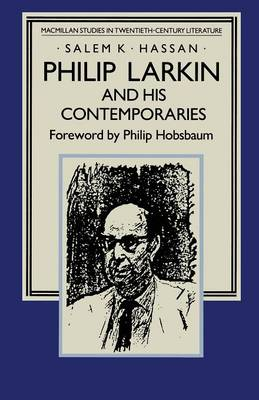 Philip Larkin and his Contemporaries: An Air of Authenticity - Studies in 20th Century Literature (Paperback)