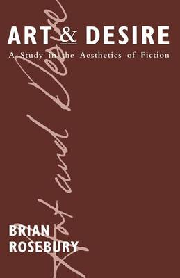 Art and Desire: A Study in the Aesthetics of Fiction (Paperback)