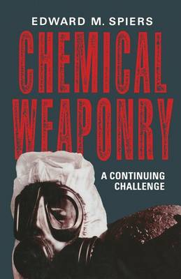 Chemical Weaponry: A Continuing Challenge (Paperback)