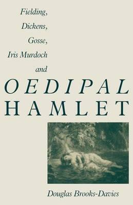 Fielding, Dickens, Gosse, Iris Murdoch and Oedipal Hamlet (Paperback)