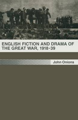 English Fiction and Drama of the Great War, 1918-39 (Paperback)