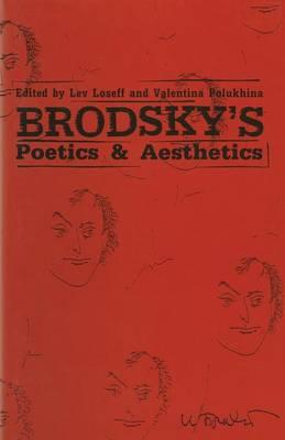 Brodsky's Poetics and Aesthetics (Paperback)