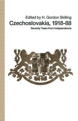 Czechoslovakia 1918-88: Seventy Years from Independence - St Antony's Series (Paperback)