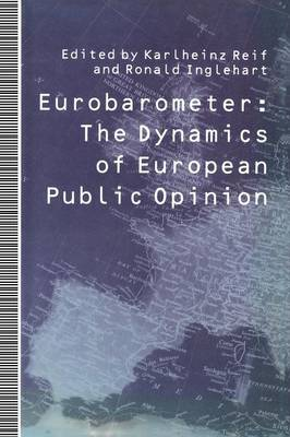 Eurobarometer: The Dynamics of European Public Opinion Essays in Honour of Jacques-Rene Rabier (Paperback)