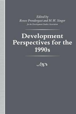 Development Perspectives for the 1990s (Paperback)