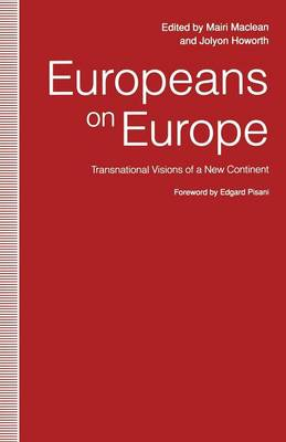 Europeans on Europe: Transnational Visions of a New Continent (Paperback)