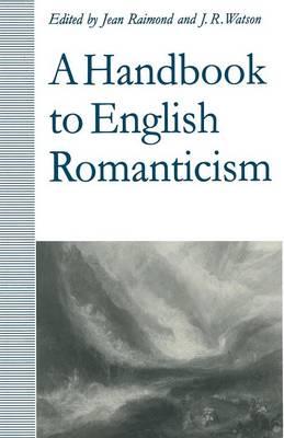 A Handbook to English Romanticism (Paperback)
