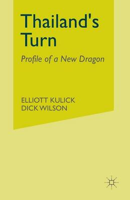 Thailand's Turn: Profile of a New Dragon (Paperback)