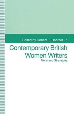 Contemporary British Women Writers: Narrative Strategies (Paperback)