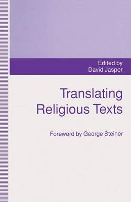 Translating Religious Texts: Translation, Transgression and Interpretation (Paperback)