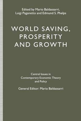World Saving, Prosperity and Growth (Paperback)
