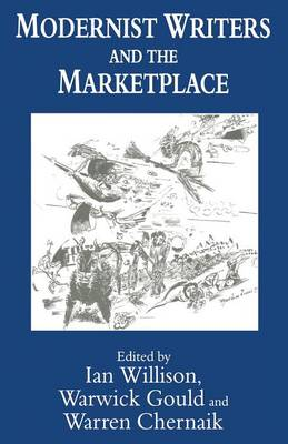 Modernist Writers and the Marketplace (Paperback)