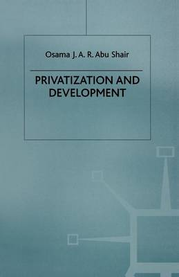 Privatization and Development (Paperback)