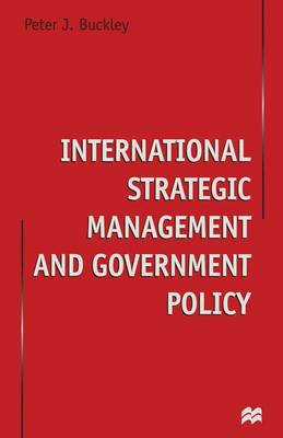 International Strategic Management and Government Policy (Paperback)