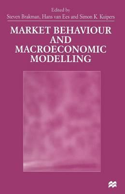Market Behaviour and Macroeconomic Modelling (Paperback)
