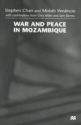 War and Peace in Mozambique (Paperback)
