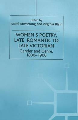 Women's Poetry, Late Romantic to Late Victorian: Gender and Genre, 1830-1900 (Paperback)