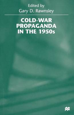 Cold-War Propaganda in the 1950s (Paperback)