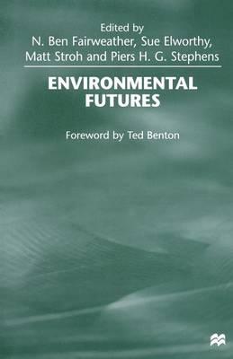 Environmental Futures (Paperback)