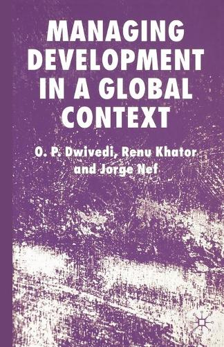 Managing Development in a Global Context (Paperback)