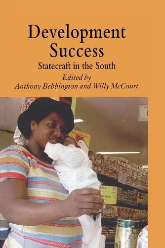 Development Success: Statecraft in the South (Paperback)