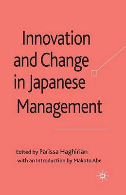 Innovation and Change in Japanese Management (Paperback)