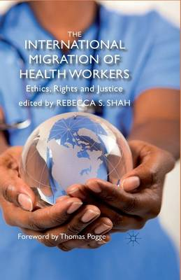 The International Migration of Health Workers: Ethics, Rights and Justice (Paperback)