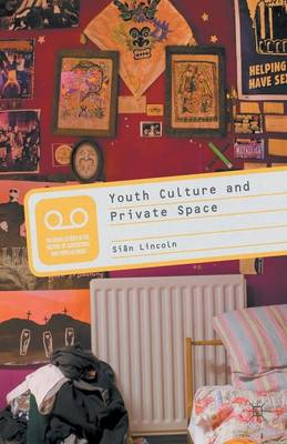 Youth Culture and Private Space (Paperback)