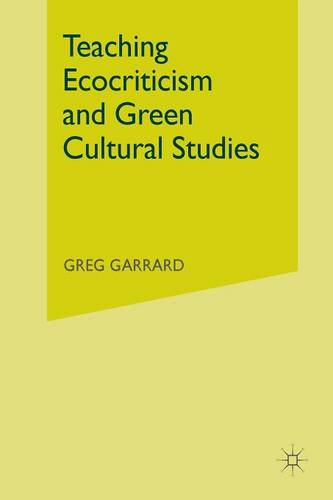 Teaching Ecocriticism and Green Cultural Studies (Paperback)