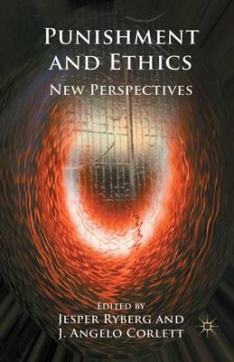 Punishment and Ethics: New Perspectives (Paperback)
