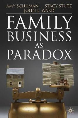 Family Business as Paradox - A Family Business Publication (Paperback)