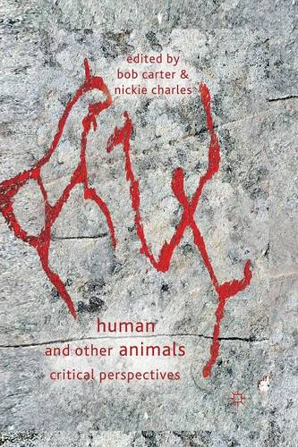 Human and Other Animals: Critical Perspectives (Paperback)