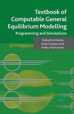 Textbook of Computable General Equilibrium Modeling: Programming and Simulations (Paperback)