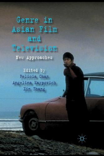 Genre in Asian Film and Television: New Approaches (Paperback)