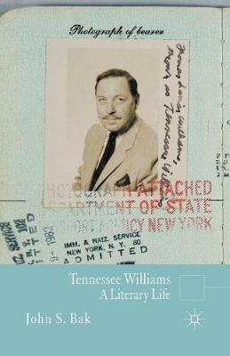 Tennessee Williams: A Literary Life - Literary Lives (Paperback)