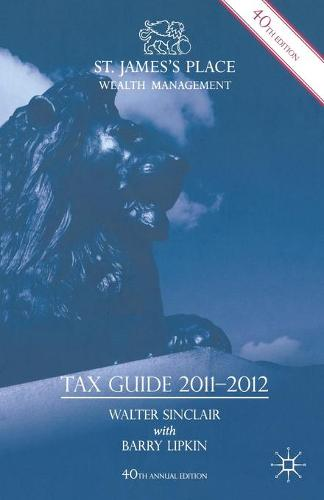 St. James's Place Tax Guide 2011-2012 (Paperback)