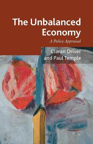 The Unbalanced Economy: A Policy Appraisal (Paperback)