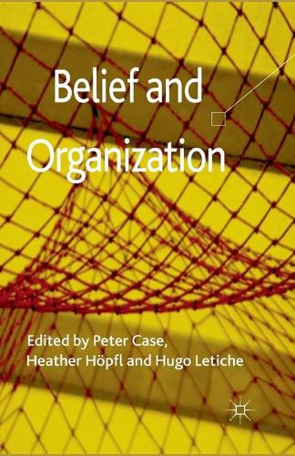 Belief and Organization (Paperback)