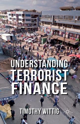 Understanding Terrorist Finance (Paperback)