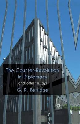 The Counter-Revolution in Diplomacy and Other Essays (Paperback)