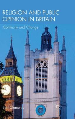 Religion and Public Opinion in Britain: Continuity and Change (Paperback)