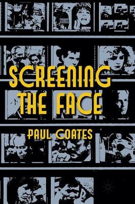 Screening the Face (Paperback)
