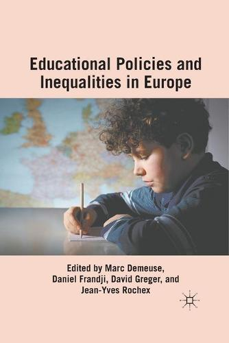 Educational Policies and Inequalities in Europe (Paperback)